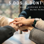 Sunny Writes: 5 Dos & Don'ts When Working With a Blind Person