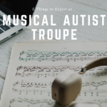 Five Things to Expect at Musical Autist Troupe