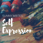 Sunny Writes: Self-Expression